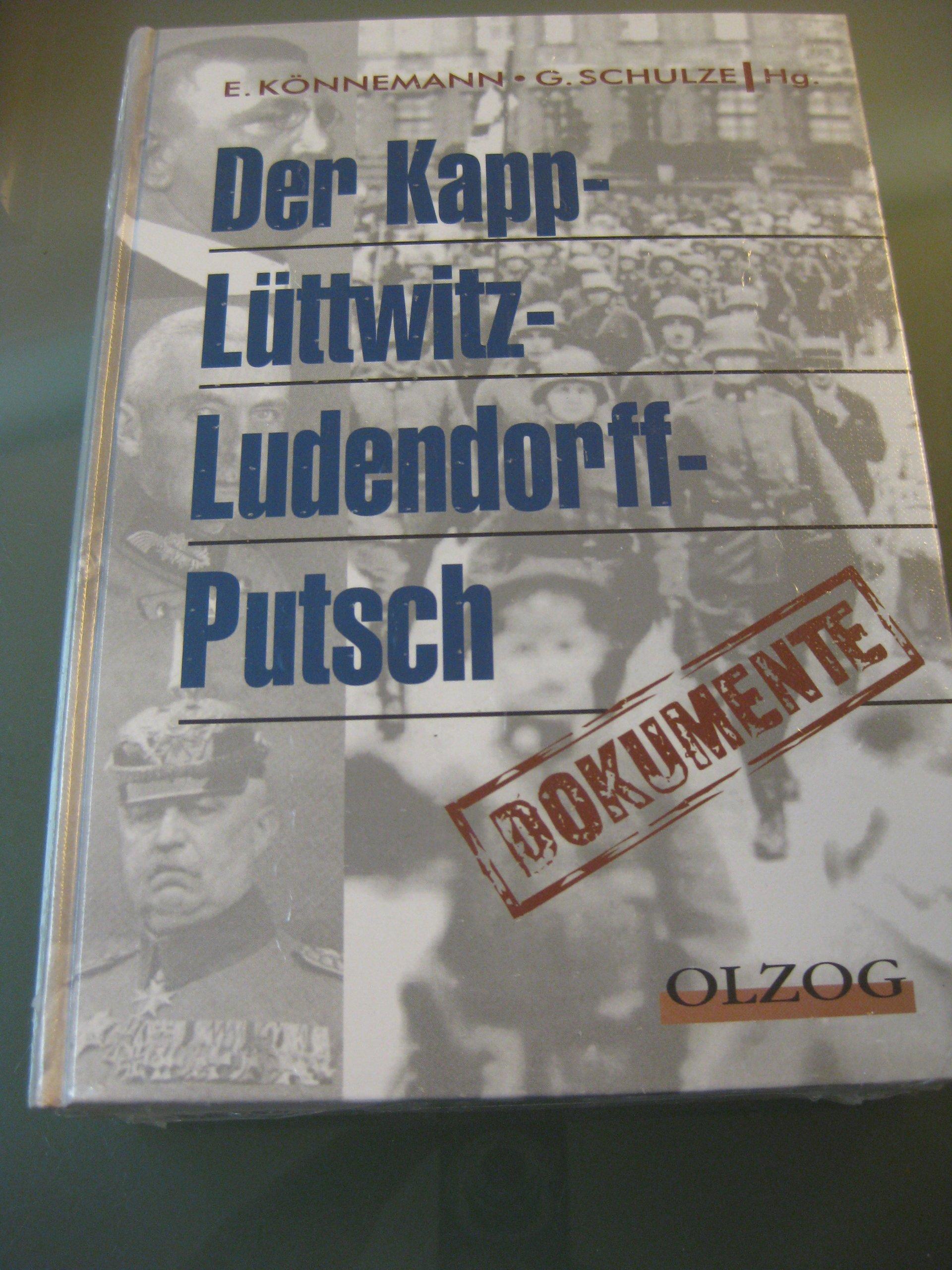 Der Kapp-Lüttwitz-Ludendorff-Putsch. Dokumente