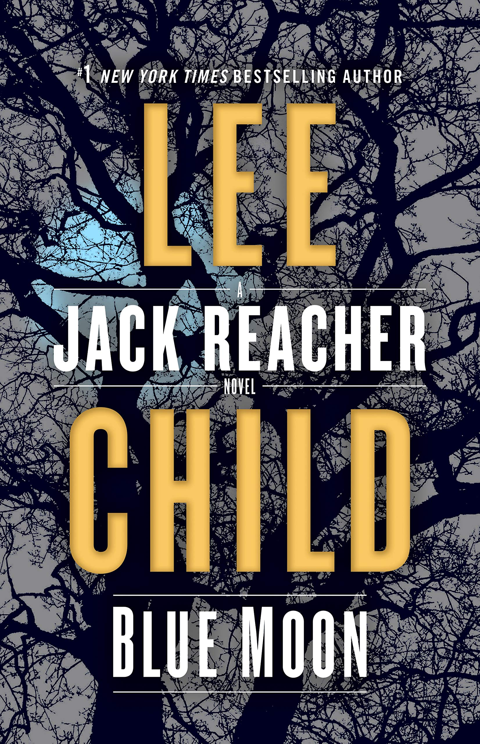 Blue Moon: A Jack Reacher Novel by Delacorte Press