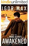 Awakened: Book One of the Mind Agents Series (A Coming-of-Age Psychic Thriller)