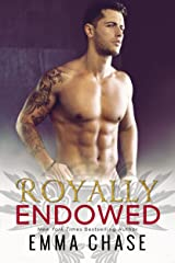 Royally Endowed (The Royally Series Book 3) Kindle Edition