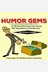 Humor Gems: 11 Top Special Edition Humor Gems to Overcome Main Buying Objections and Close More Sales Audible Audiobook