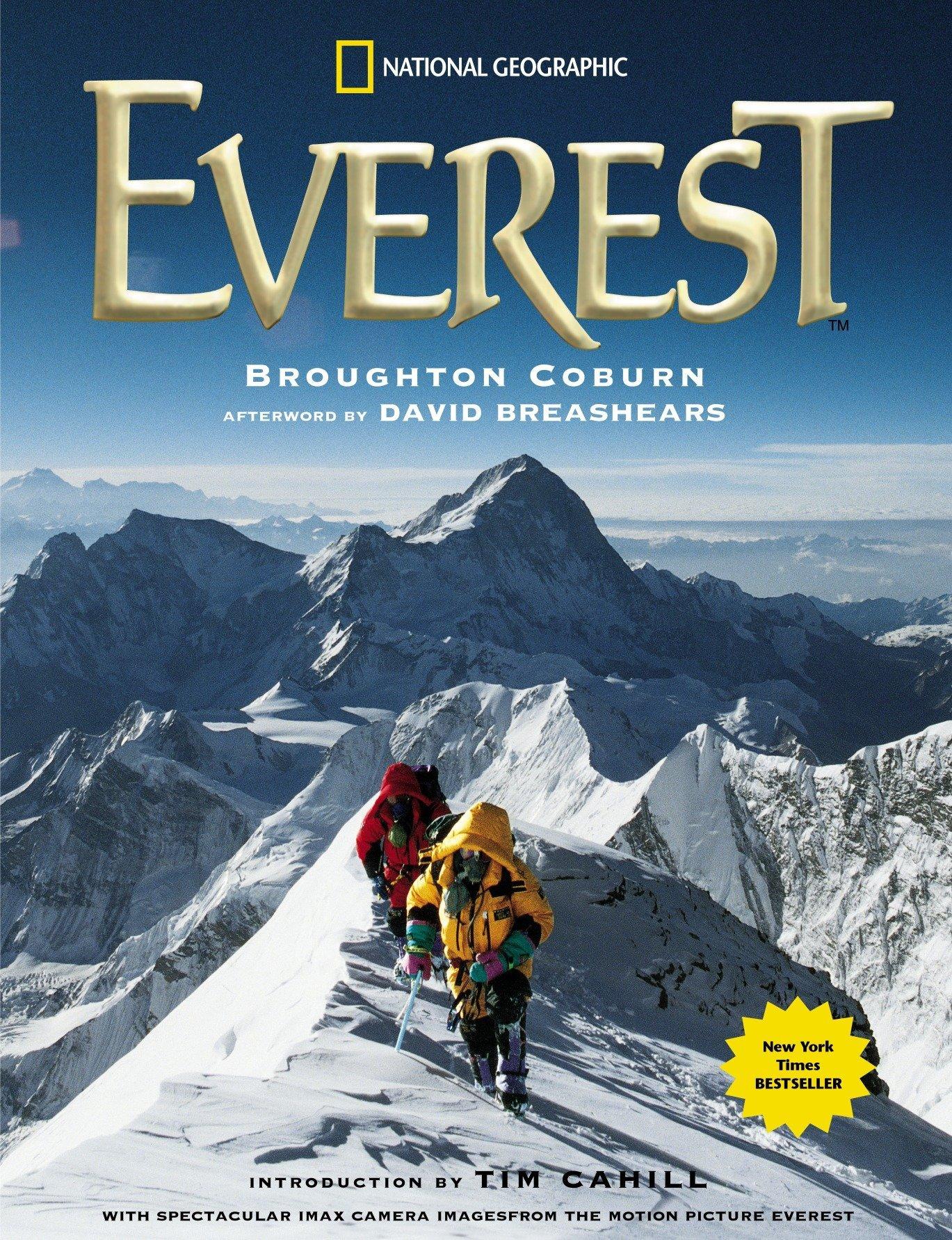 Everest: David Breashears, Broughton Coburn, Tim Cahill: 9780792269847:  Amazon.com: Books