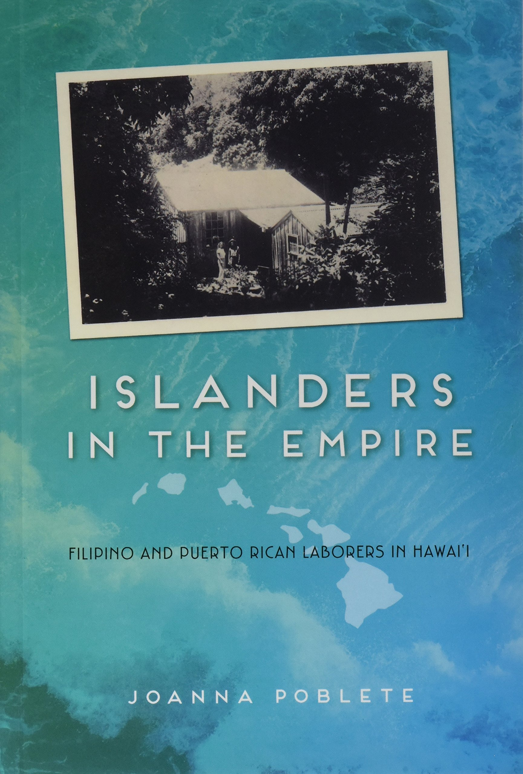 Download Islanders in the Empire: Filipino and Puerto Rican Laborers in Hawai'i (Asian American Experience) PDF