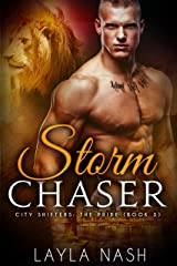Storm Chaser (City Shifters: the Pride Book 3) Kindle Edition