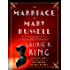 The Marriage of Mary Russell: A short story featuring Mary Russell and Sherlock Holmes (Kindle Single)