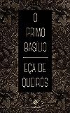 O Primo Basílio - Clássicos de Eça de Queirós