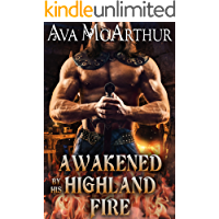 Awakened by his Highland Fire: A Scottish Medieval Historical Romance
