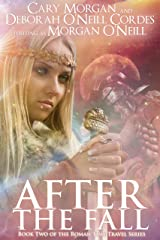 After the Fall (Book Two of the Roman Time Travel Series 2) Kindle Edition