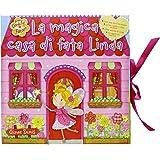 La magica casa di fata Linda. Libro pop-up. Ediz. illustrata. Con gadget