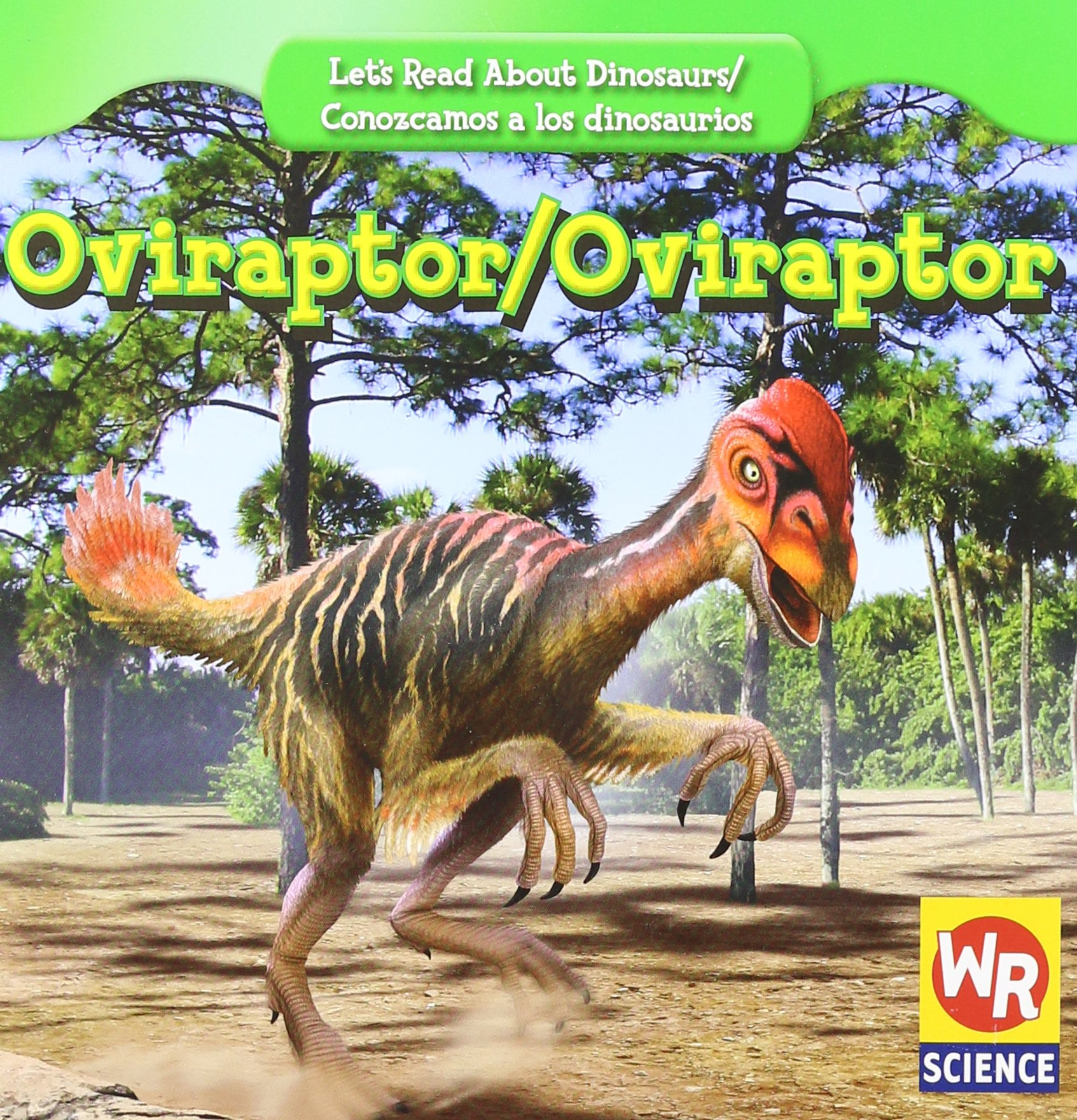 Oviraptor (Let's Read About Dinosaurs/ Conozcamos a Los Dinosaurios) (English and Spanish Edition)