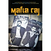 Mafia Raj: The Rule of Bosses in South Asia (South Asia in Motion)