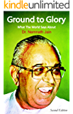Ground to Glory: What The World Says About Dr. Nemnath Jain