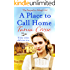 A Place to Call Home: An intense and emotive WW2 saga of love, courage and friendship