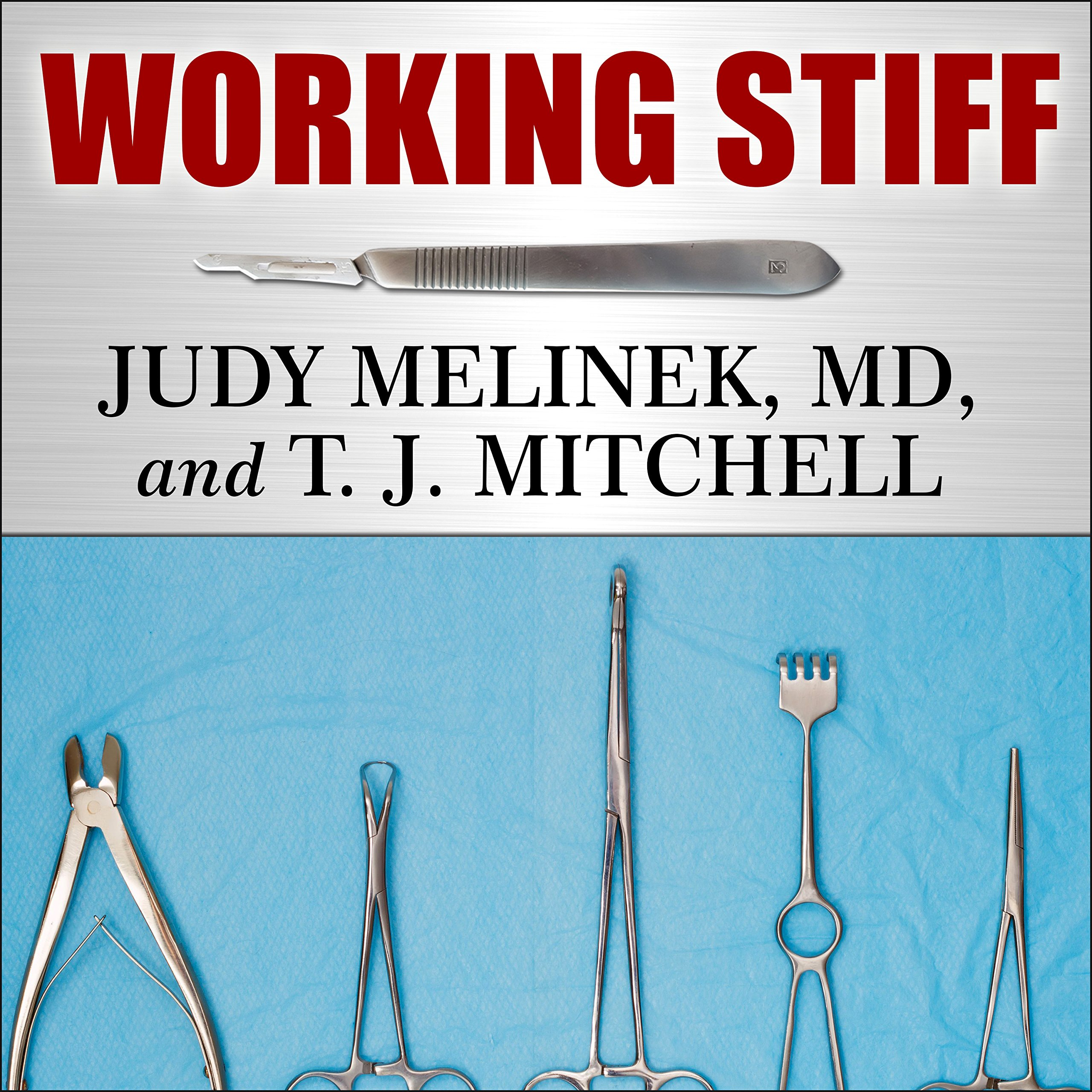 Working Stiff: Two Years, 262 Bodies, and the Making of a Medical Examiner by Tantor Audio (Image #1)
