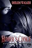 Hunter's Choice (The Hunters)