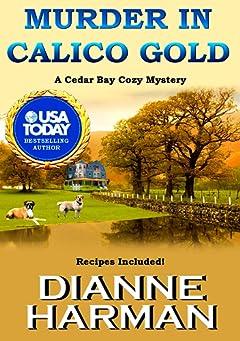 Murder in Calico Gold: A Cedar Bay Cozy Mystery