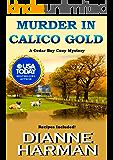 Murder in Calico Gold: A Cedar Bay Cozy Mystery (Cedar Bay Cozy Mystery Series Book 6)