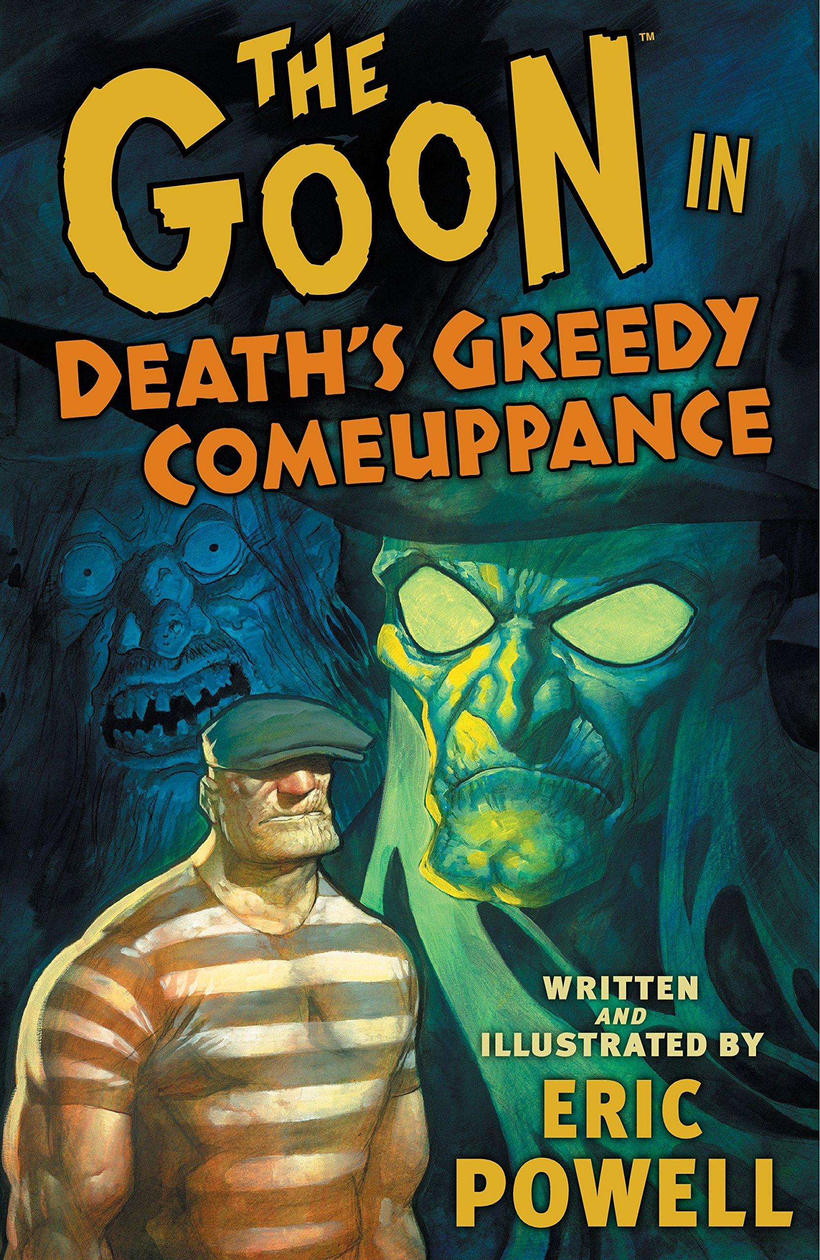 The Goon, Vol. 10: Death's Greedy Comeuppance by Dark Horse Books