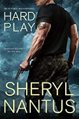 Hard Play (Delta Force Brotherhood Book 1) Kindle Edition