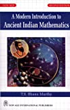 A Modern Introduction to Ancient Indian Mathematics