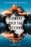 Flowers Over the Inferno: A Times Crime Book of the Month - A bone-chilling thriller set in the Italian Alps (A Teresa Battaglia thriller) (English Edition)