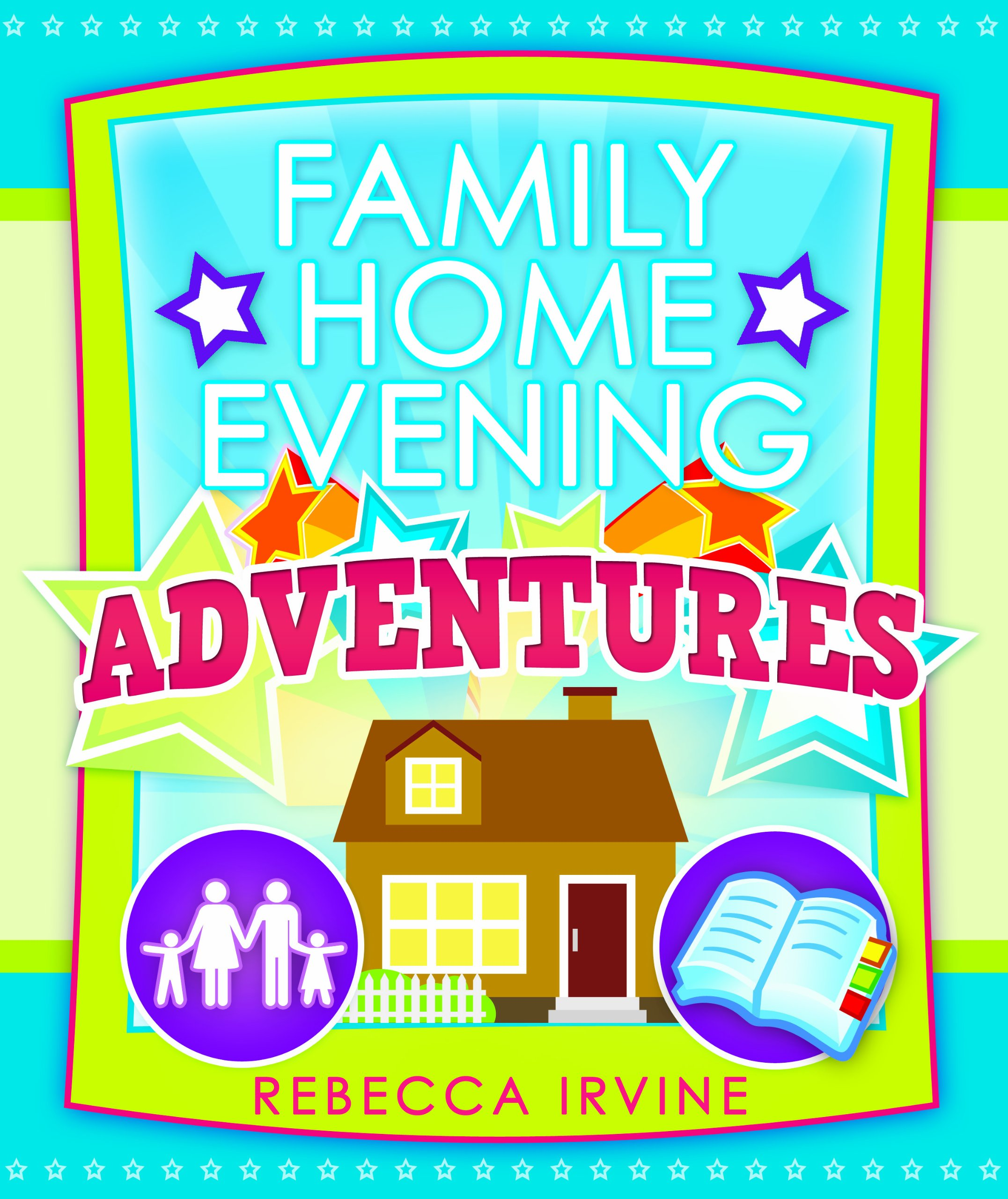 Read Online Family Home Evening Adventures pdf