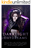 Darklight and Daydreams: An Urban Fantasy and Paranormal Romance Charity Anthology