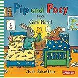 Pip und Posy: Pip und Posy sagen Gute Nacht
