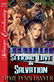 The American Soldier Collection 16: Seeking Love in Salvation (Siren Publishing Menage Everlasting) (The American Soldier Collection Series)