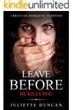 Leave Before He Kills You