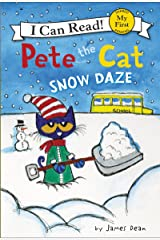 Pete the Cat: Snow Daze (My First I Can Read) Kindle Edition