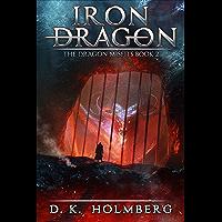 Iron Dragon: An Epic Fantasy Adventure (The Dragon Misfits Book 2) (English Edition)