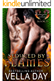 Seduced By Flames: A Hot Paranormal Dragon Shifter Romance (Hidden Realms of Silver Lake Book 2)