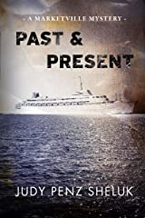Past & Present: A Marketville Mystery Kindle Edition