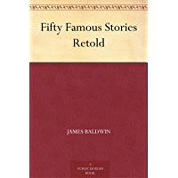 Fifty Famous Stories Retold (免费公版书) (English Edition)