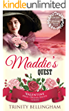 Mail Order Bride: Maddie's Quest: A Sweet and Clean Book Club Mail Order Bride Romance (Valentine Mail Order Bride Series 2)