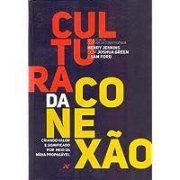 Cultura Da Conexao