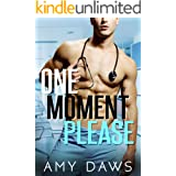 One Moment Please: A Surprise Pregnancy Standalone (Wait With Me Book 3)
