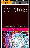 Scheme:: Language Essentials (English Edition)
