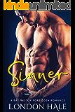 Sinner: An Opposites Attract Romance