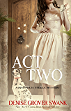 Act Two: Magnolia Steele Mystery #2