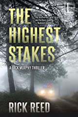 The Highest Stakes (A Jack Murphy Thriller Book 4) Kindle Edition