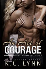 An Act of Courage (Acts of Honor Series Book 4) Kindle Edition