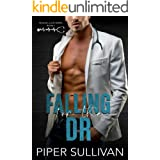 Falling for the Dr: A Small Town Medical RomCom
