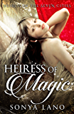 Heiress of Magic (Heiress of the Seven Cities)