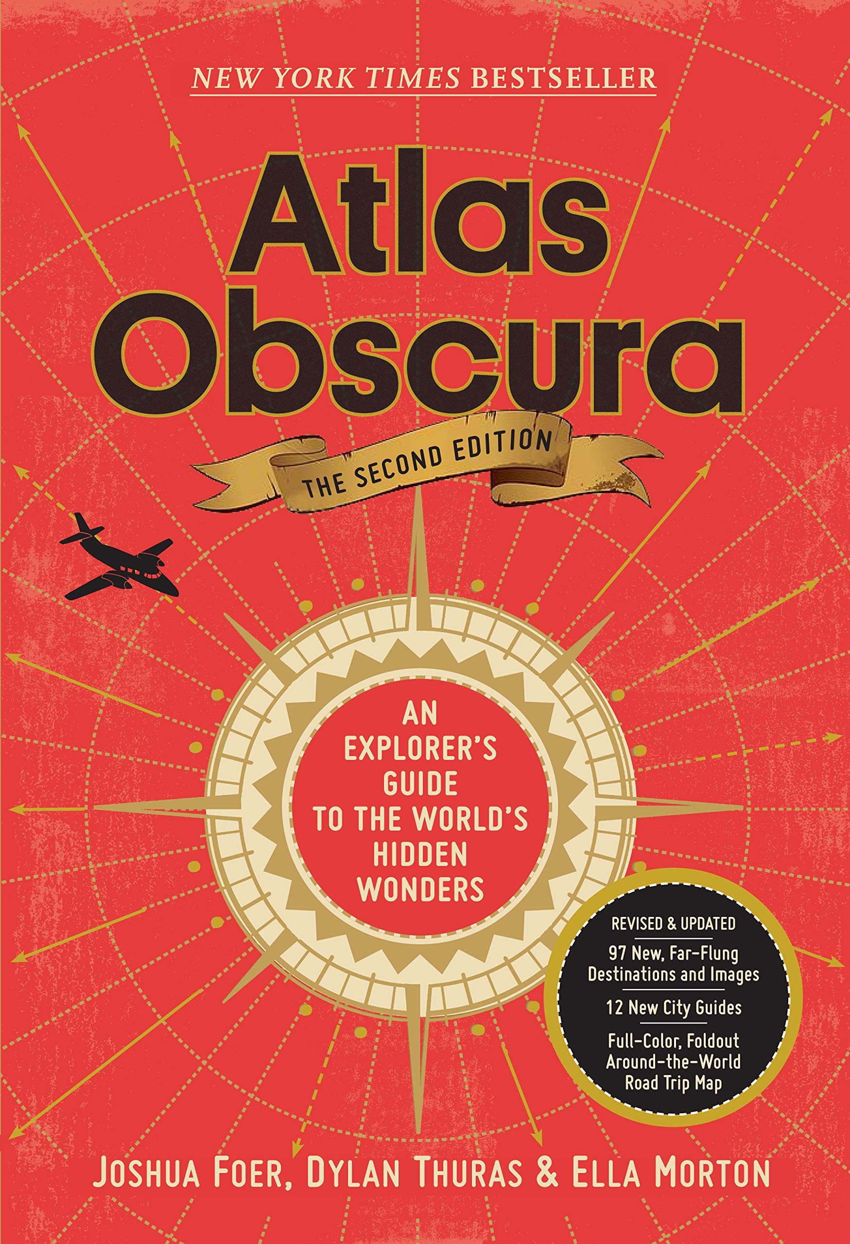 Atlas Obscura, 2nd Edition: An Explorer's Guide to the World's Hidden Wonders by Workman Publishing Company
