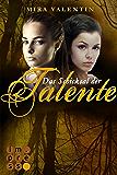 Das Schicksal der Talente - Prequel (Die Talente-Reihe )