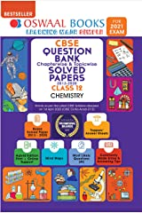 Oswaal CBSE Question Bank Chapterwise & Topicwise Solved Papers Class 12, Chemistry (For 2021 Exam) Kindle Edition