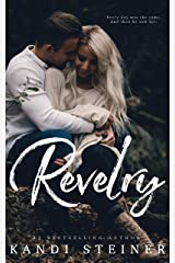 Revelry: A Cabin Town Romance Kindle Edition