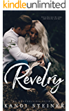 Revelry: A Cabin Town Romance